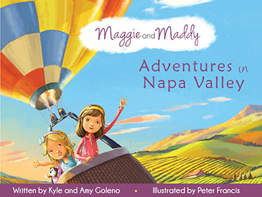 Front cover of children's picture book Maggie and Maddy: Adventures in Napa Valley—Client testimonial from Kyle Goleno