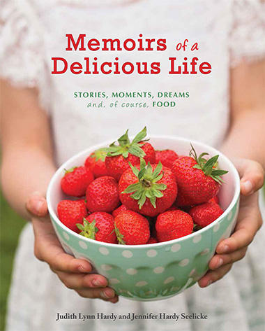 Memoirs of a Delicious Life front book cover—Client testimonial from Judy Hardy