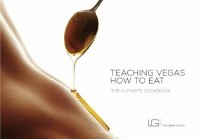 Teaching Vegas How to Eat by The Light Group Book Cover