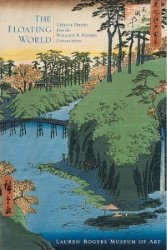 The Floating World: Ukiyo-e Prints from the Wallace B. Rogers Collection Book Cover